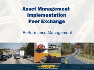 Asset Management  Implementation Peer Exchange