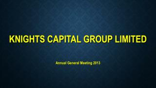 Knights Capital Group Limited