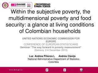 Within the subjective poverty, the multidimensional poverty and food security: a glance at living conditions of Colombi