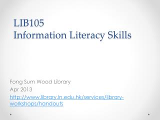 LIB105 Information Literacy Skills