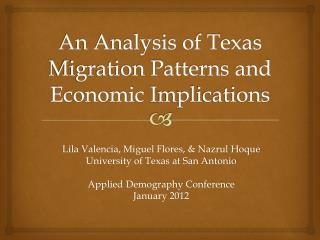 An Analysis of Texas Migration Patterns and Economic  I mplications