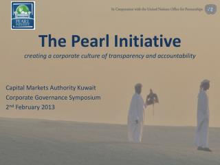 The P earl  Initiative creating a corporate culture of transparency and accountability