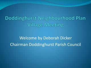 Doddinghurst Neighbourhood Plan Village Meeting