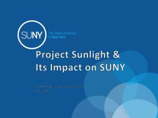Project Sunlight &  Its Impact on SUNY   SUNY Fredonia Training Document  April 2013