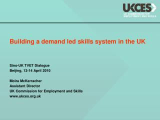 Building a demand led skills system in the UK