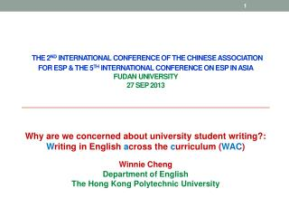 The 2 nd  International Conference of the Chinese Association for ESP &  the  5 th  International Conference on ESP in