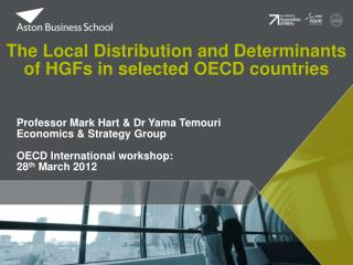 The Local Distribution and Determinants of HGFs in selected OECD countries