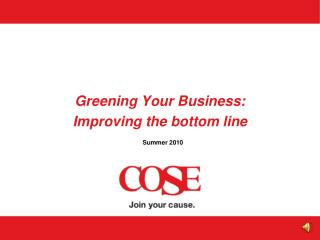 Greening Your Business:   Improving the bottom line