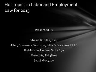 Hot Topics in Labor and Employment Law for 2013