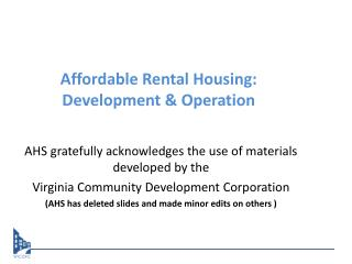Affordable Rental Housing: Development & Operation
