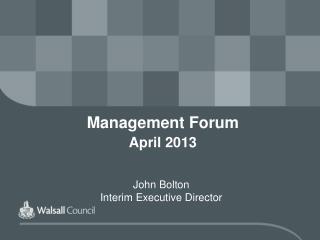 Management  Forum April 2013