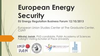 European Energy  Security