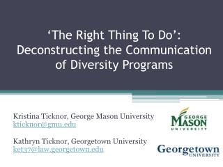 'The Right Thing To Do': Deconstructing the Communication of Diversity Programs