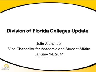 Division of Florida Colleges  Update