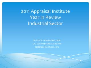 2011 Appraisal Institute  Year in Review Industrial Sector