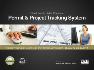 City & County of San Francisco Permit & Project Tracking System