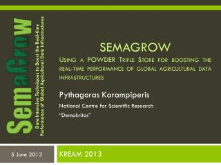 SEMAGROW Using  a POWDER Triple Store for boosting the real-time performance of global agricultural data infrastructure