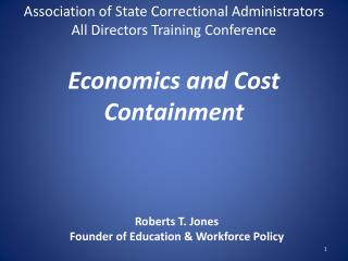 Economics and Cost Containment