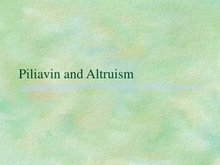 piliavin and altruism