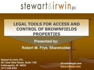 Stewart & Irwin, P.C. 251 East Ohio Street, Suite 1100 Indianapolis, IN  46204 (317) 639-5454