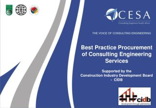 Best Practice Procurement of Consulting Engineering Services Supported by the  Construction Industry Development Board