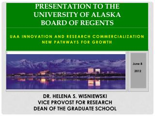 Presentation to the  University of Alaska Board of Regents