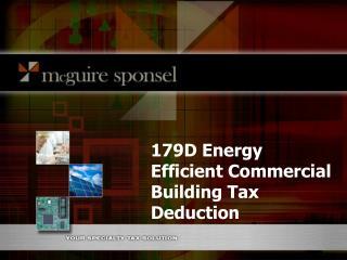 179D Energy Efficient Commercial Building Tax Deduction