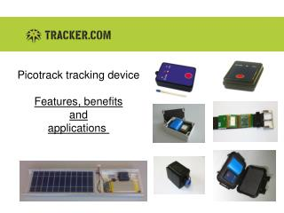 Picotrack  tracking device Features, benefits and applications