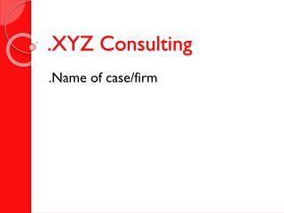 .XYZ Consulting