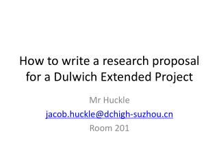 How to write a research proposal for a  Dulwich  Extended Project