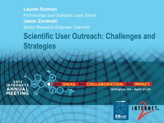 Scientific User Outreach: Challenges and Strategies
