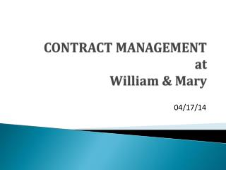 CONTRACT MANAGEMENT at William & Mary