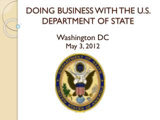 DOING BUSINESS WITH THE U.S. DEPARTMENT OF STATE