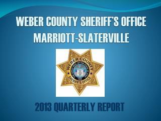 WEBER COUNTY SHERIFF'S OFFICE MARRIOTT-SLATERVILLE