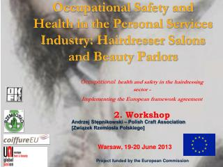Occupational Safety and Health in the Personal Services Industry: Hairdresser Salons and Beauty Parlors