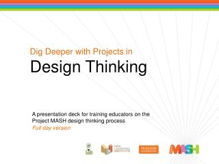 Dig Deeper with Projects in Design Thinking