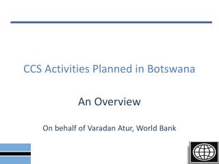CCS Activities Planned in Botswana