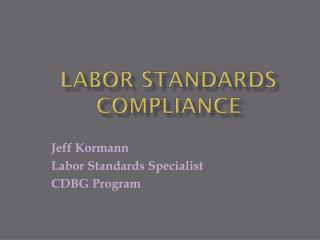 Labor Standards Compliance