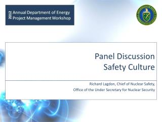 Panel Discussion  Safety Culture