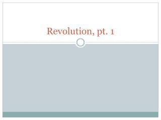 Revolution, pt. 1