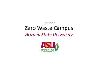 Creating a Zero Waste Campus Arizona State University