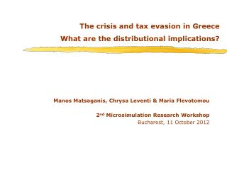 The crisis and tax evasion in Greece What are the distributional implications?