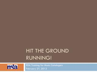 Hit the ground running!