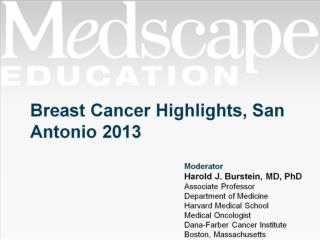 Breast Cancer Highlights, San Antonio 2013