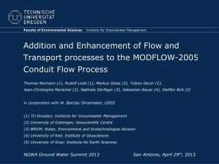 Addition and Enhancement of Flow and Transport processes to the MODFLOW-2005 Conduit Flow Process