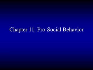 chapter 11: pro-social behavior