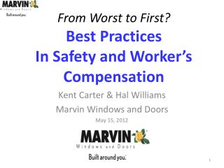 From Worst to First? Best Practices In Safety and Worker's Compensation