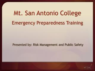 Mt. San Antonio College Emergency Preparedness Training