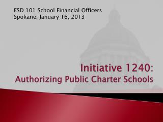 Initiative 1240: Authorizing Public Charter Schools