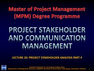 LECTURE 20: PROJECT STAKEHOLDER ANALYSIS  PART  4
